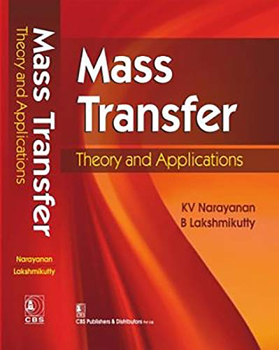9788123924212: Mass Transfer: Theory and Applicatns