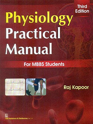 Physiology Practical Manual For Mbbs Students 3Ed: Kapoor R