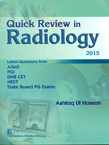 Quick Review in Radiology 2015: Ashfaq Ul Hassan