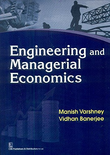 9788123925387: Engineering and Managerial Economics