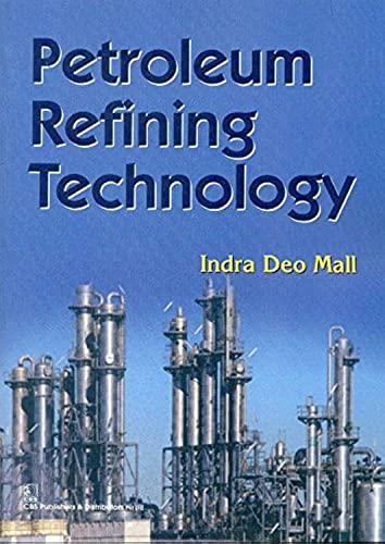 9788123925431: Petroleum Refining Technology