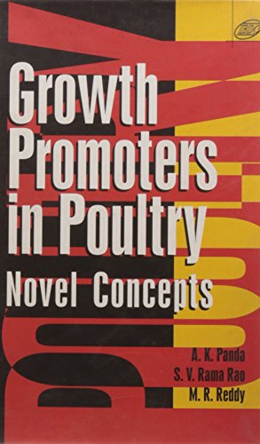 Growth Promoters In Poultry: Novel Concepts (Hb: Panda A.K., Rao