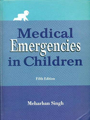 Medical Emergencies In Children 5Ed (Hb 2012): Singh M.