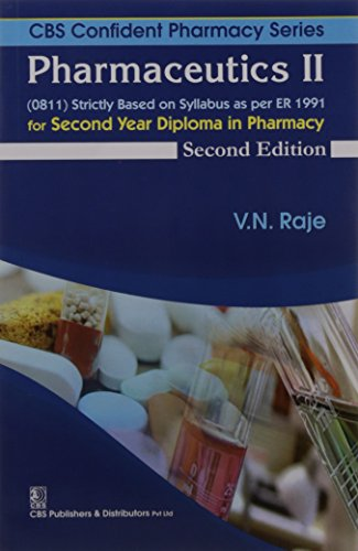 Pharmaceutics Ii For Second Year Diploma In: Raje V.N