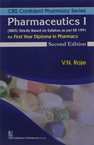 Pharmaceutics 1 For First Year Diploma In: Raje V.N.