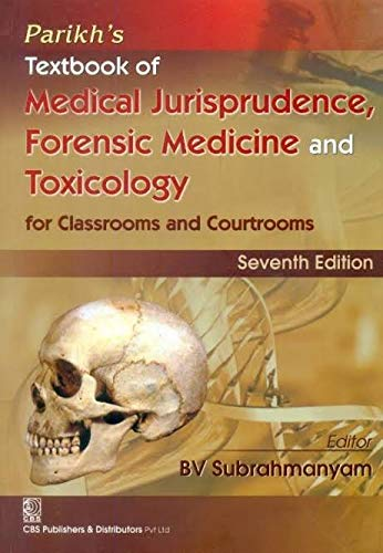 Parikh S Textbook Of Medical Jurisprudence Forensic Medicine And Toxicology By B V Subramanium New Books Puddle