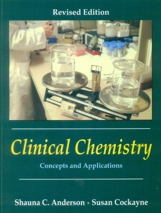 9788123926629: Clinical Chemistry Concepts And Applications : Revised Edition (Pb 2015)
