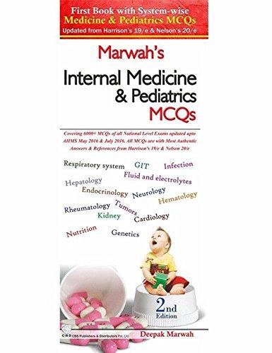 Marwahs Internal Medicine And Pediatric Mcqs 2Ed: Marwah D.