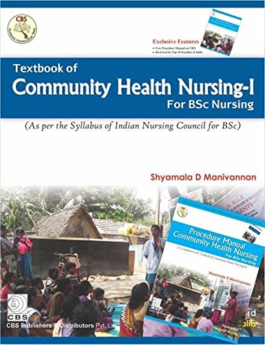 9788123927015: Textbook Of Community Health Nursing -1 For Bsc Nursing With Procedure Manual Community Health Nursing For Bsc Nursing (Pb2016) [Paperback] [Jan 01, 2016]