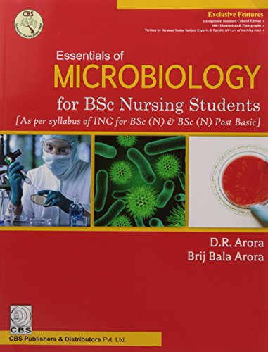 Essentials Of Microbiology For Bsc Nursing Students: Arora D.R.