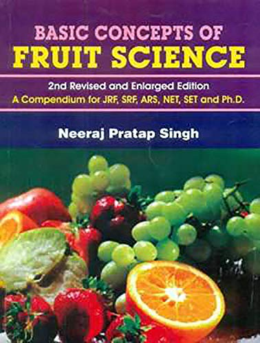 Basic Concepts of Fruit Science: Singh Neeraj Pratap