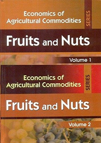 9788123928838: Economics of Agricultural Commodities Series : Fruits and Nuts 2 Volume Set