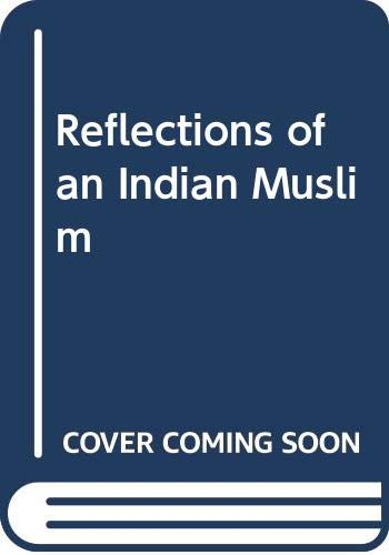 9788124100219: Reflections of an Indian Muslim