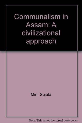 Communalism in Assam: Miri Sujata