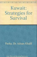 Kuwait Strategies of Survival: Pasha A.K.