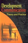 9788124101643: Development Communication: Theory and Practice