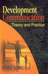 Development Communication: Theory and Practice: Uma Narula