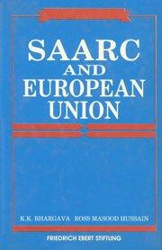 SAARC and European Union: Bhargava K.K. Husain