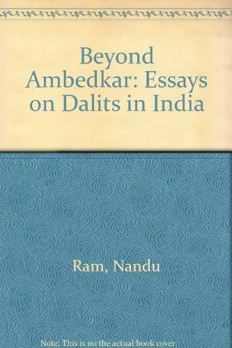 9788124102398: Beyond Ambedkar: Essays on Dalits in India