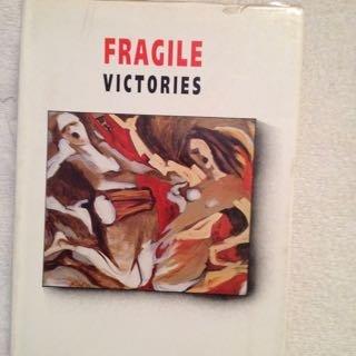 9788124103715: Fragile victories