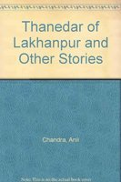 9788124103999: Thanedar of Lakhanpur and Other Stories