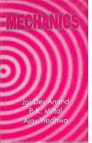 Mechanics: Wadhwa Ajay Mittal