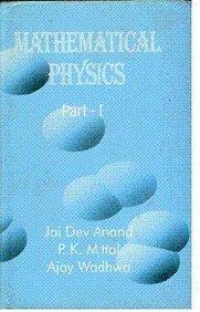 Mathematical Physics: Wadhwa Ajay Mittal