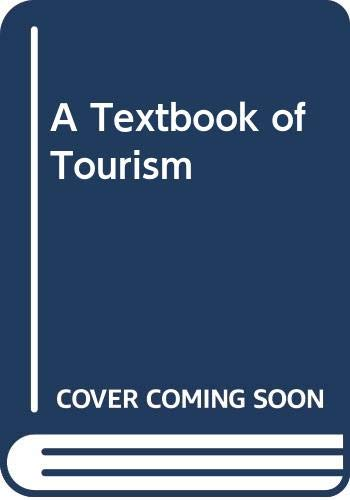 A Textbook of Indian Tourism: Raveendran G. Goswami