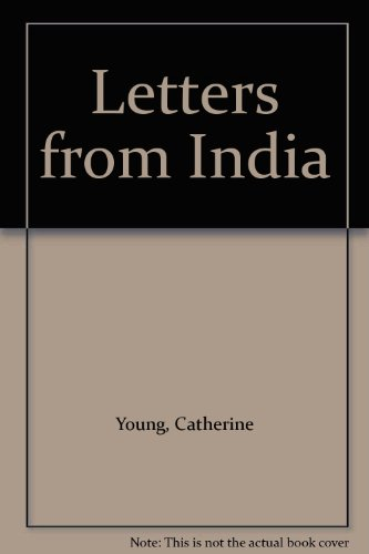 Letters from India: Young, Catherine