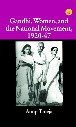9788124110768: Gandhi: Women and the National Movement 1920-1947