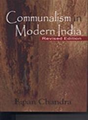 9788124114162: Communalism in Modern India