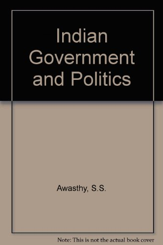 9788124114452: Indian Government and Politics