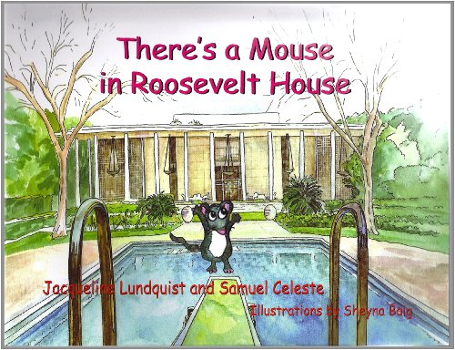 There's A Mouse in Roosevelt House: Jacqueline Lundquist, Samuel