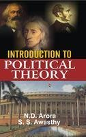 Introduction to Political Theory: Awasthy S.S. Arora