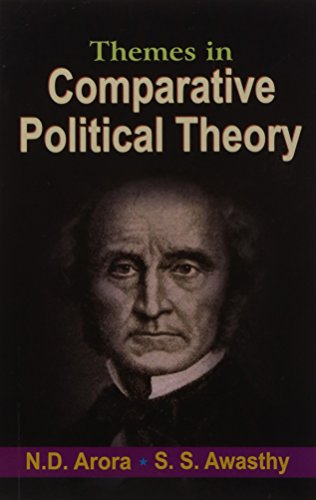 Themes in Comparative Political Theory: Awasthy S.S. Arora