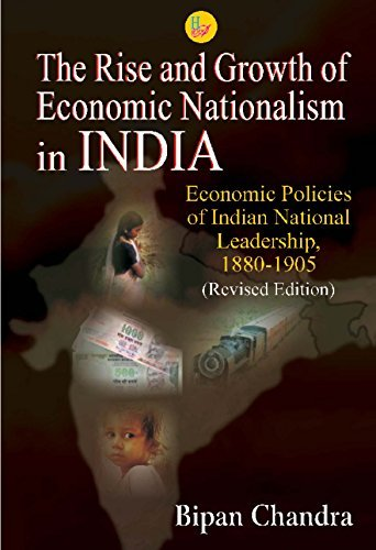 9788124119068: The Rise and Growth of Economic Nationalism in INDIA
