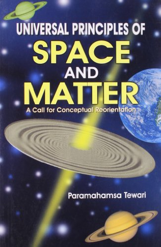 9788124202814: Universal Principles of Space and Matter