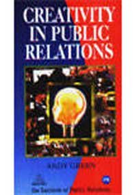 9788124203071: Creativity in Public Relations