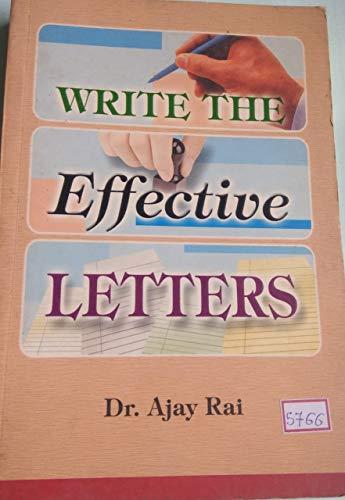 Write Effective Letters: Ajay Rai