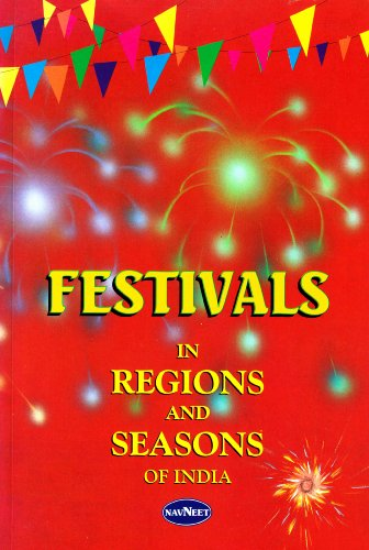 9788124303610: Festivals in Regions and Seasons of India