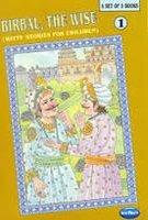Birbal The Wise: Witty Stories for Children,: Asmita Bhatt