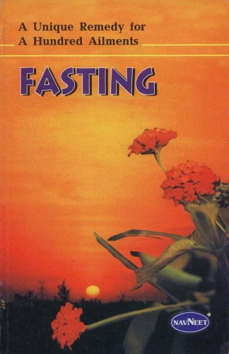 Fasting A Unique Remedy for A Hundred Ailments: R.M. Mehta