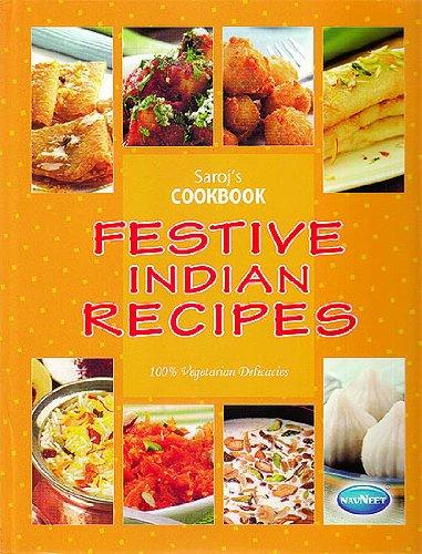 9788124321317: Festive Indian Recipes (100% Vegetarian Delicacies)