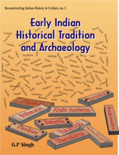 Early Indian Historical Tradition and Archaeology: Puranic: G.P. Singh