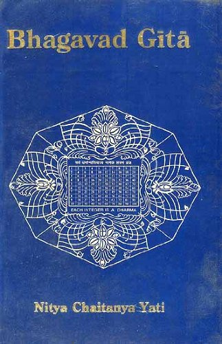 The Bhagavad Gita: A Sublime Hymn of Yoga Composed by the Ancient Seer Vyasa: Guru Nitya Chaitanya ...