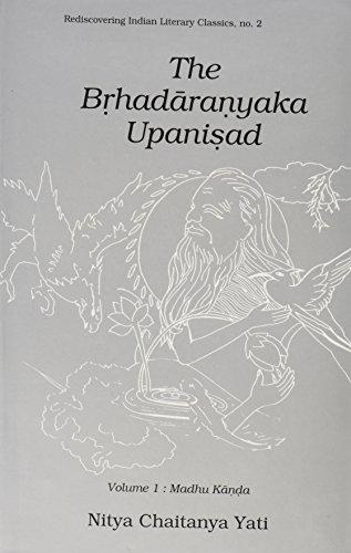 9788124600474: The Brhadanyaka Upanisad, Volume 2: Muni Kanda, With Original Text in Roman Transliteration. English Translation and Appendices