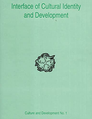 9788124600542: Interface of Cultural Identity and Development (Culture & Development Series)