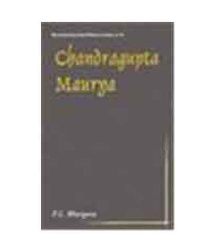 Chandragupta Maurya: A Gem of Indian History: Purushottam Lal Bhargava
