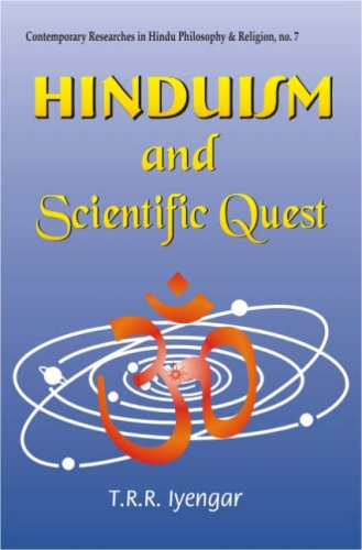 Hinduism and Scientific Quest: Contemporary Researches in Hindu Philosophy & Religion, No. 7: ...