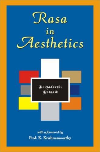 Rasa in Aesthetics: An Application of Rasa Theory to Modern Western Literature: Priyadarshi Patnaik...